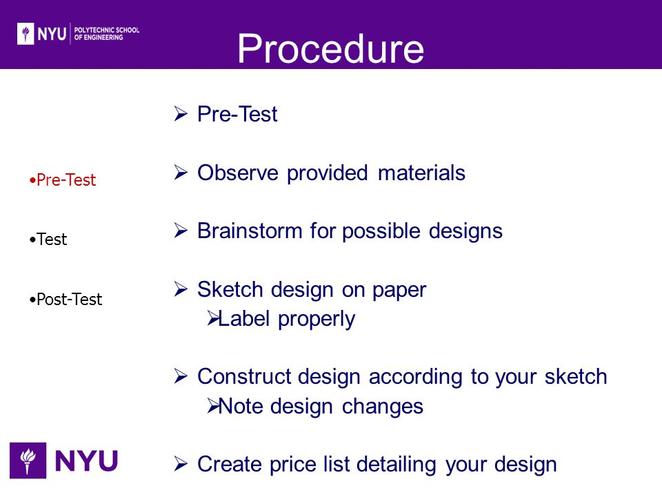Procedure Pre-Test Observe provided materials