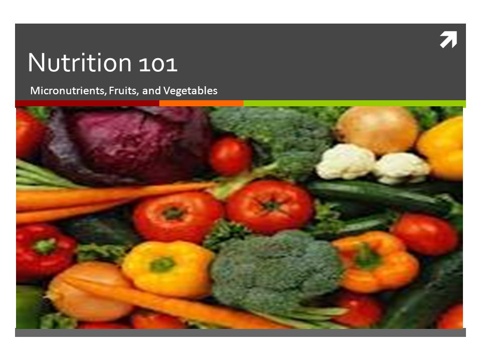 Micronutrients, Fruits, and Vegetables