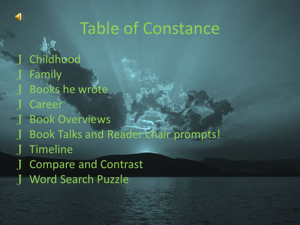 Table of Constance Childhood Family Books he wrote Career