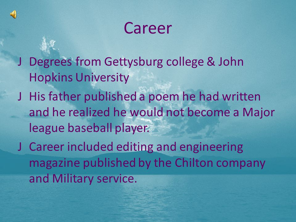 Career Degrees from Gettysburg college & John Hopkins University