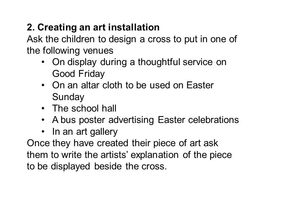 2. Creating an art installation