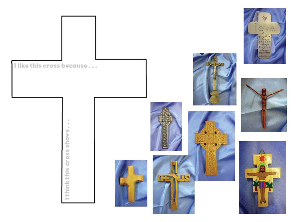 You might like to give pupils a copy of the cross on the left (full page version on slide 14). They could do a simple sketch of the cross they like and then record their responses.