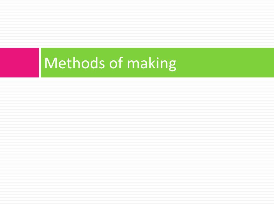 Methods of making