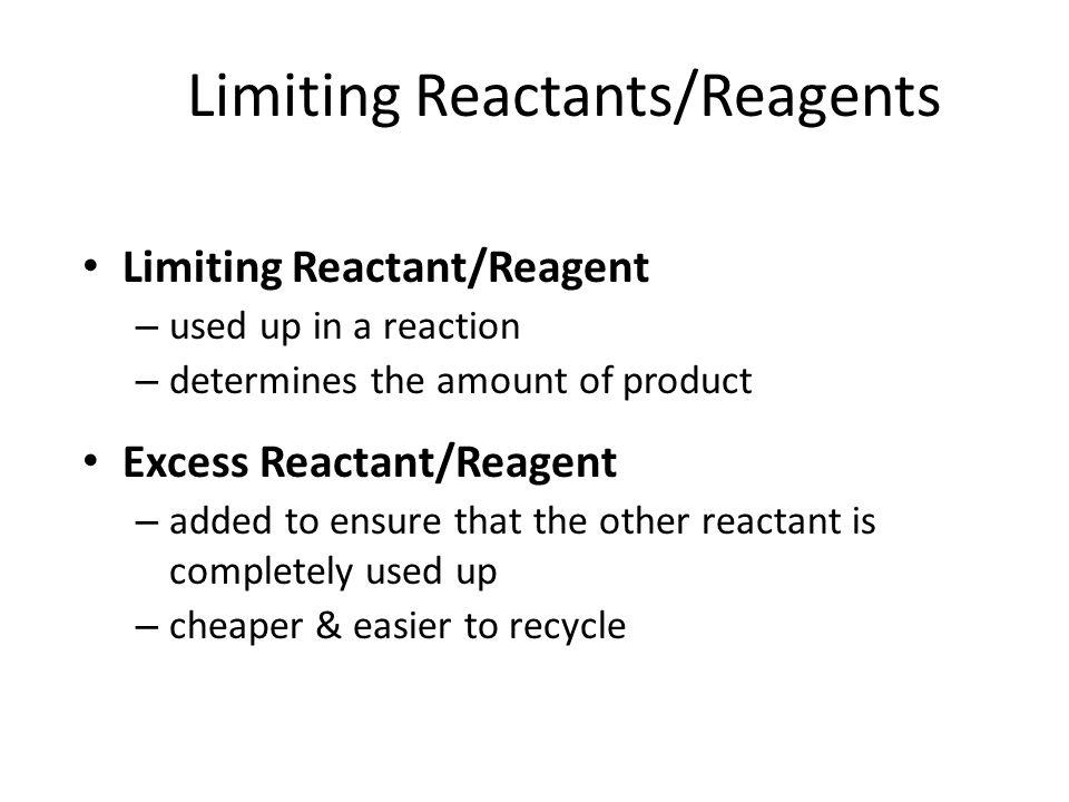 Limiting Reactants/Reagents