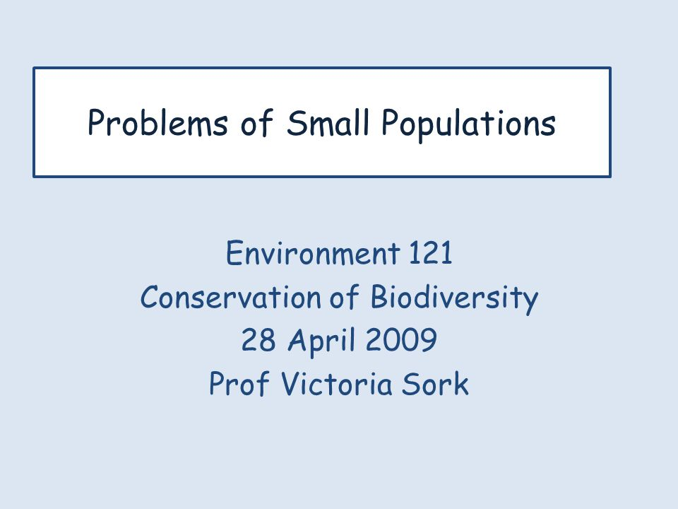 Problems of Small Populations