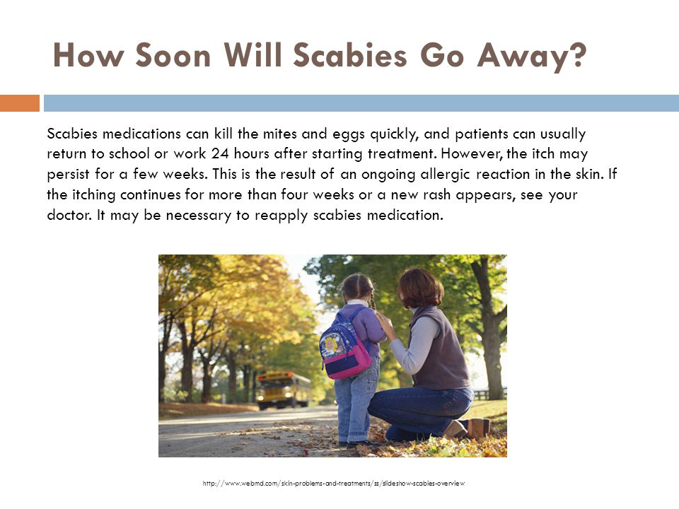 How Soon Will Scabies Go Away
