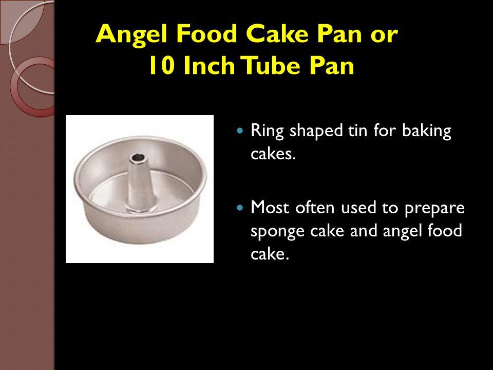 Angel Food Cake Pan or 10 Inch Tube Pan