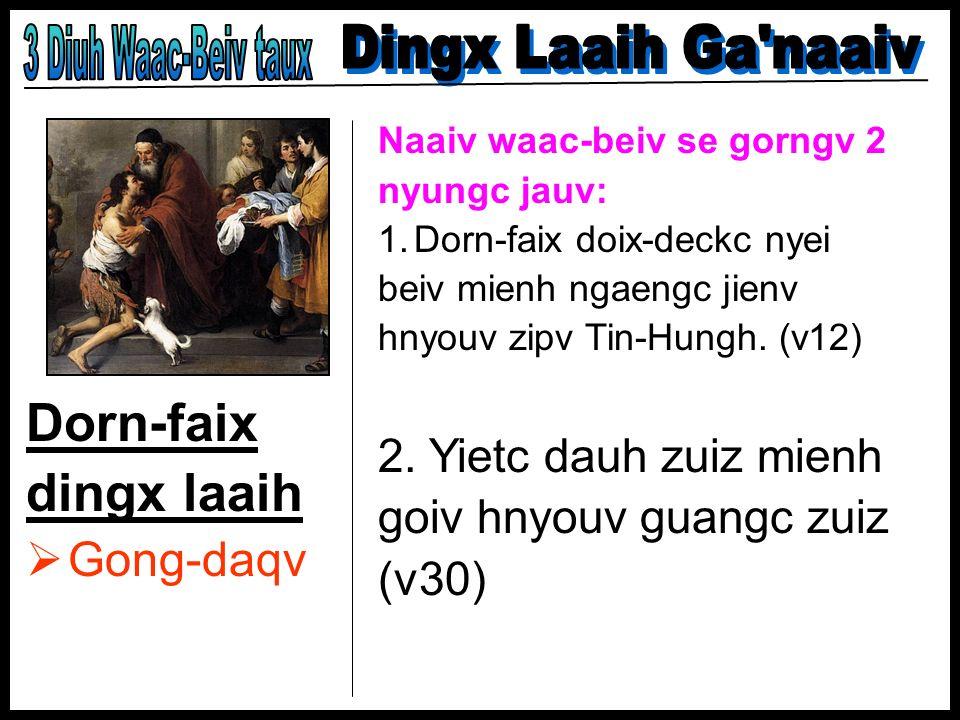 Dorn-faix dingx laaih 3 Diuh Waac-Beiv taux Dingx Laaih Ga naaiv