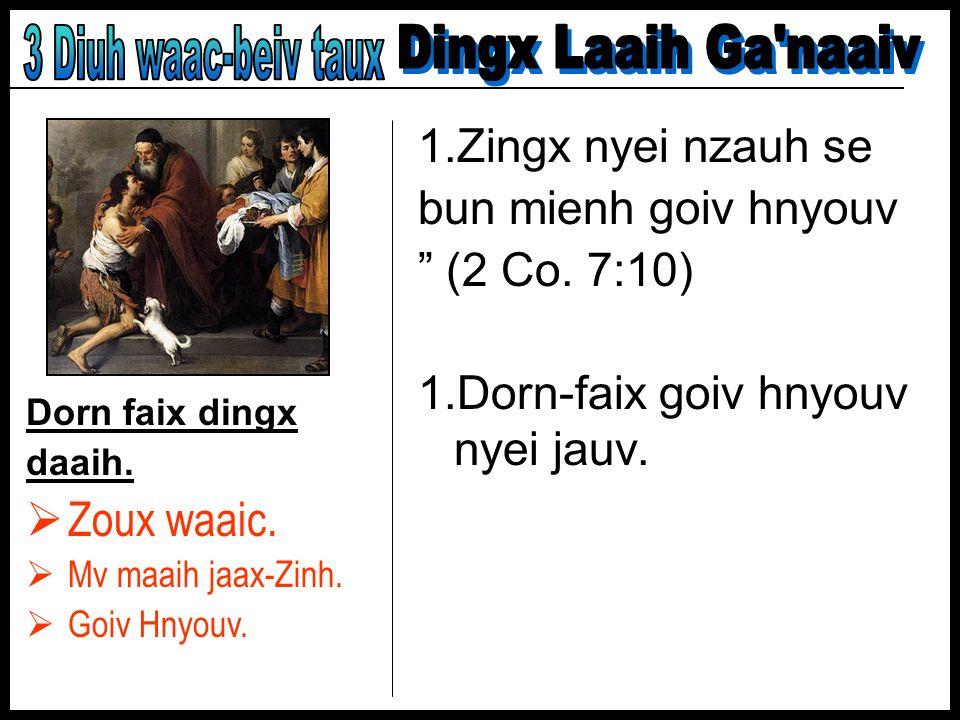 3 Diuh waac-beiv taux Dingx Laaih Ga naaiv Zoux waaic.