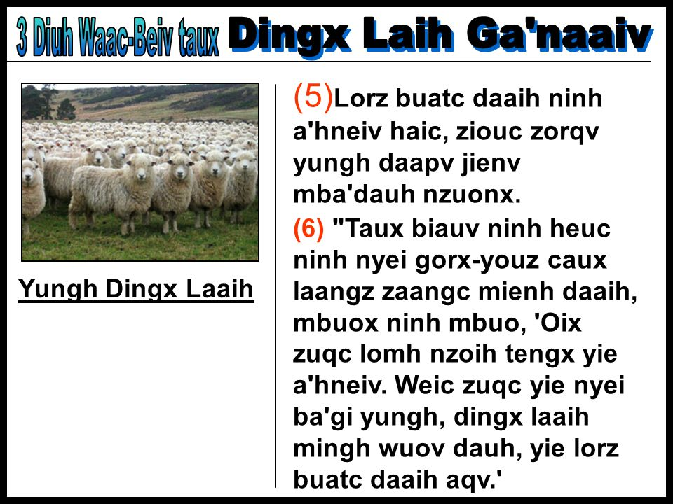 3 Diuh Waac-Beiv taux Dingx Laih Ga naaiv