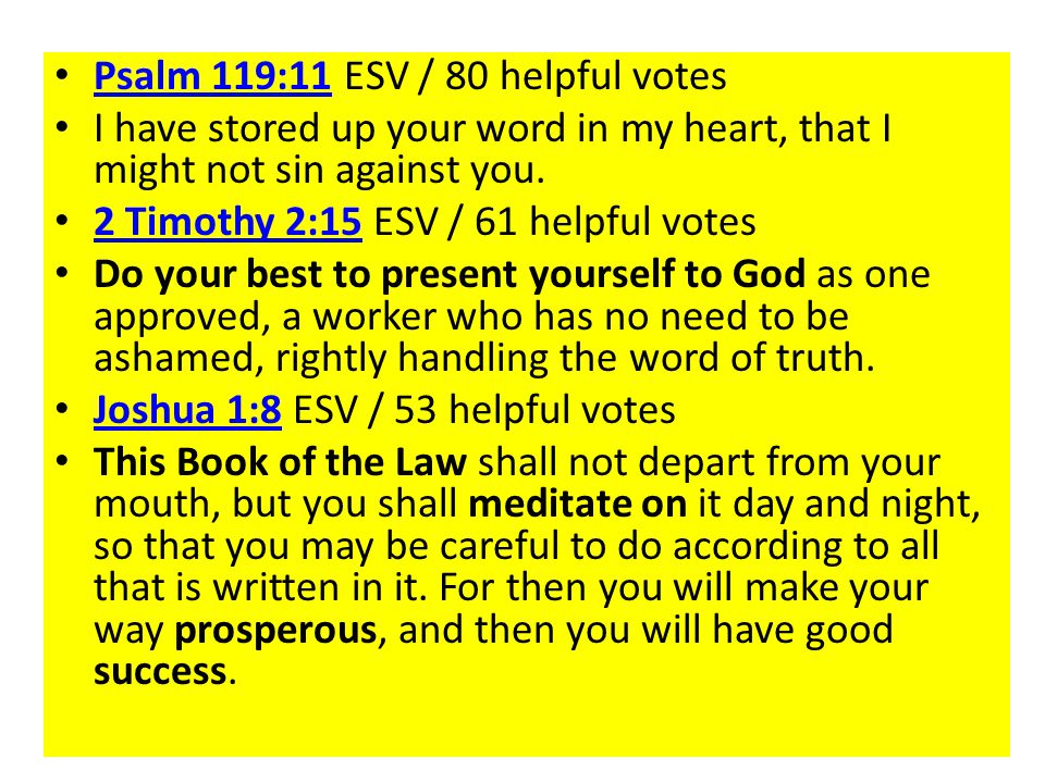 Psalm 119:11 ESV / 80 helpful votes