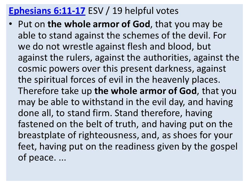 Ephesians 6:11-17 ESV / 19 helpful votes