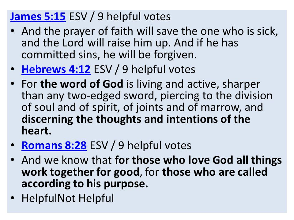 James 5:15 ESV / 9 helpful votes