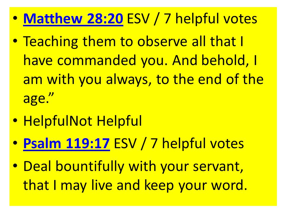Matthew 28:20 ESV / 7 helpful votes