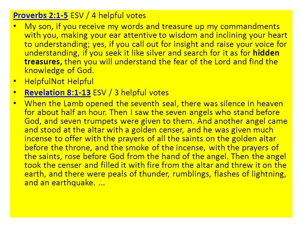 Proverbs 2:1-5 ESV / 4 helpful votes