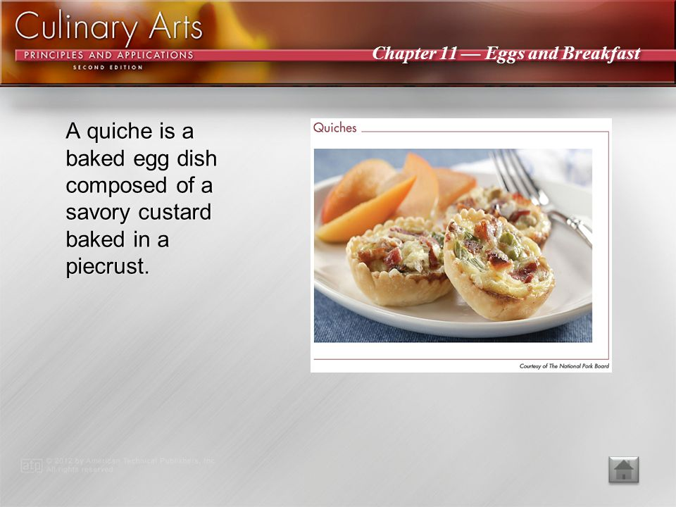 A quiche is a baked egg dish composed of a savory custard baked in a piecrust.