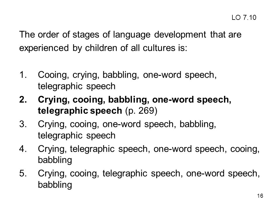 The order of stages of language development that are