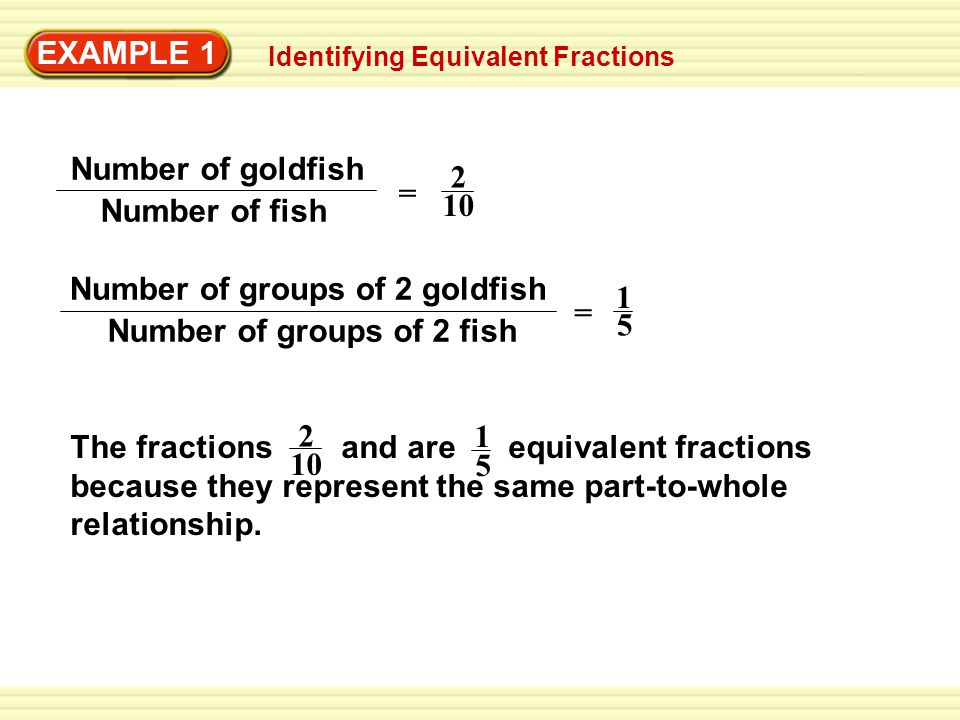 Number of groups of 2 goldfish Number of groups of 2 fish = 1 5