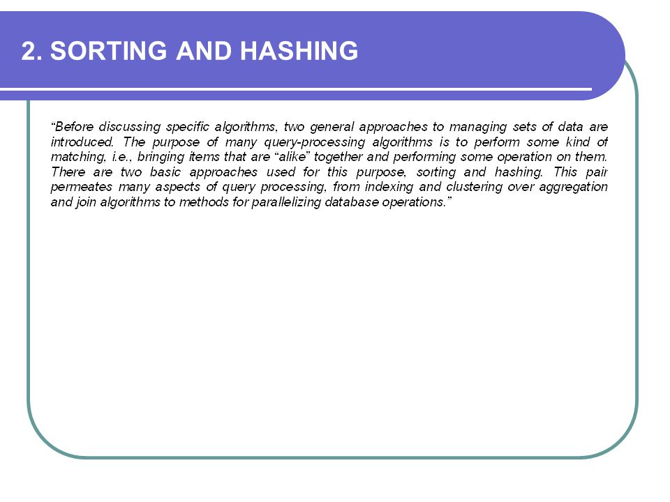 2. SORTING AND HASHING