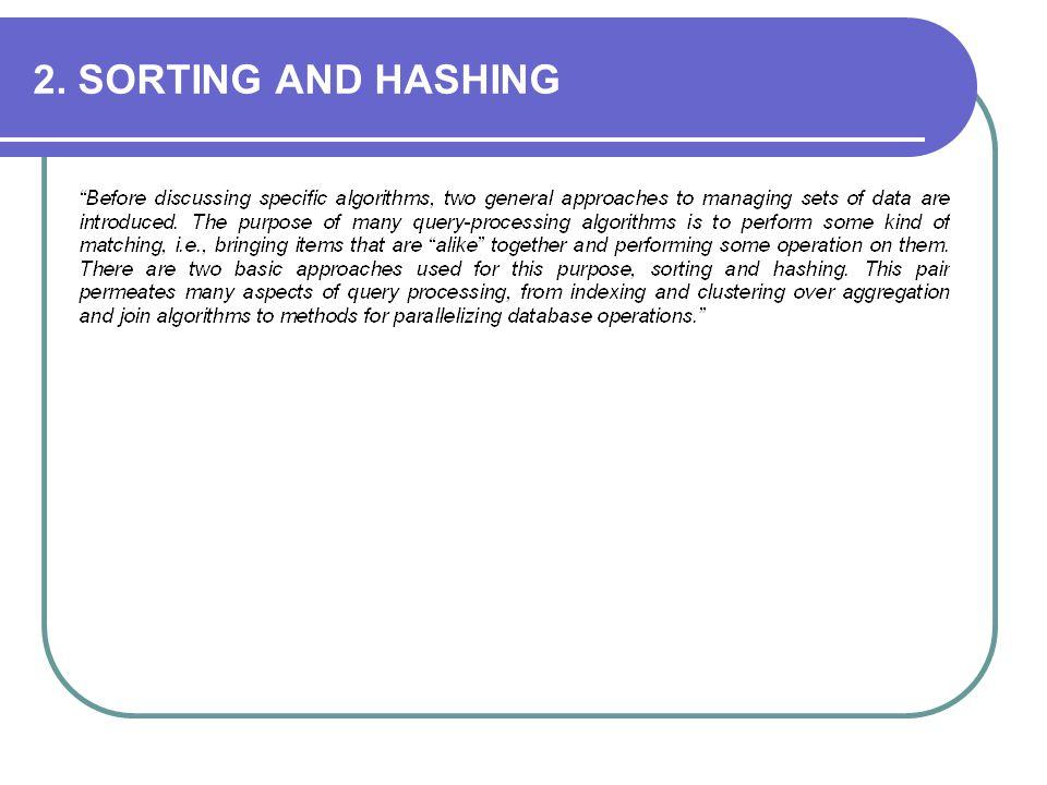 2. SORTING AND HASHING