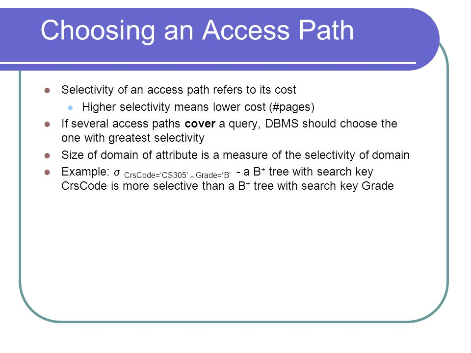 Choosing an Access Path