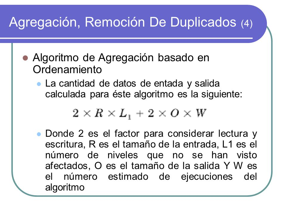 Agregación, Remoción De Duplicados (4)