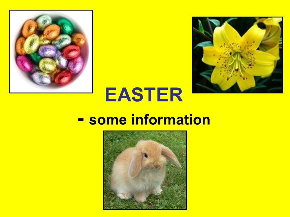 EASTER - some information