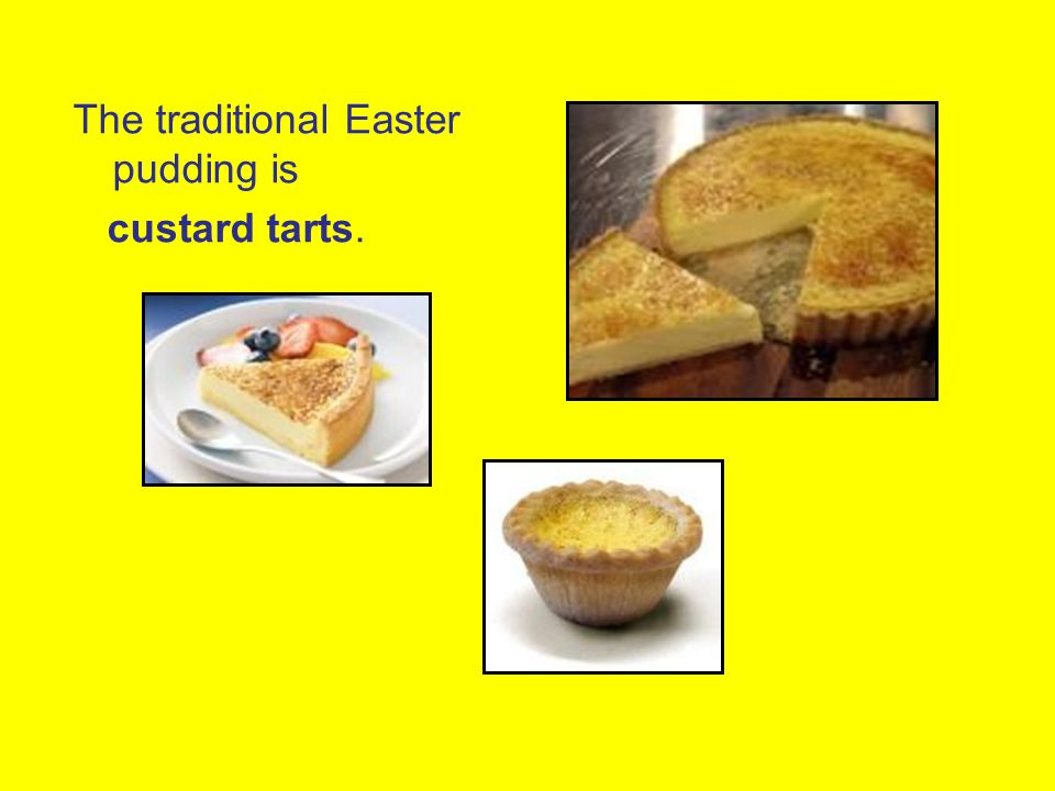 The traditional Easter pudding is