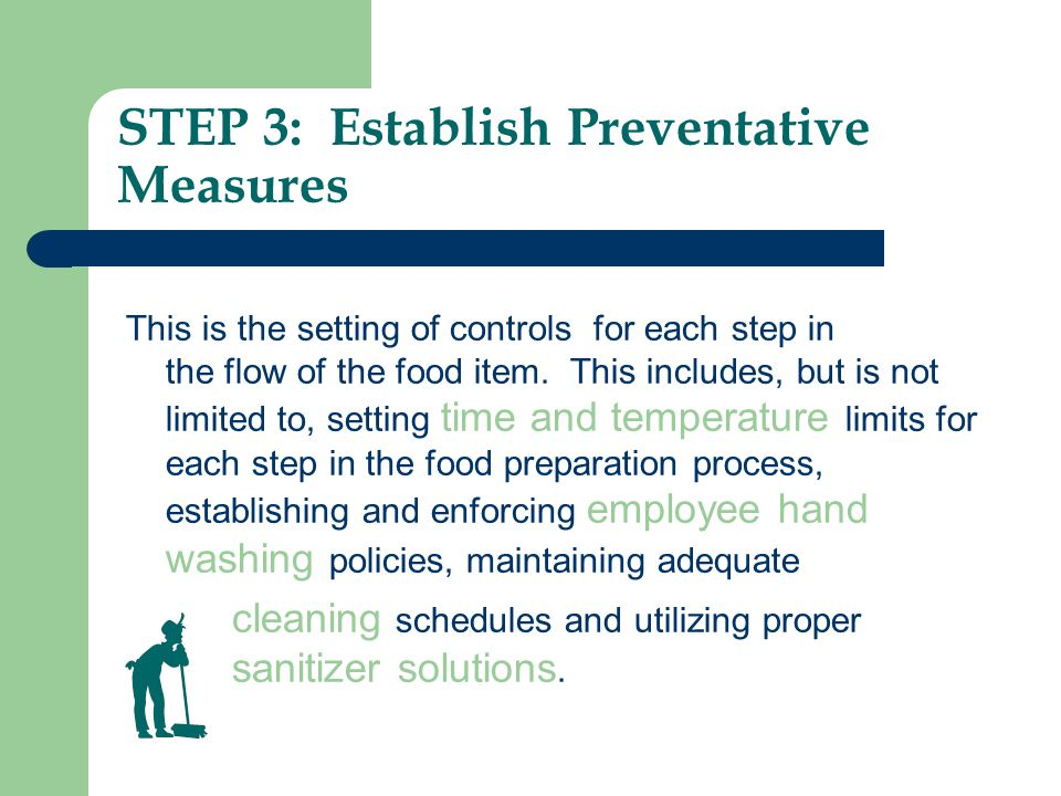 STEP 3: Establish Preventative Measures