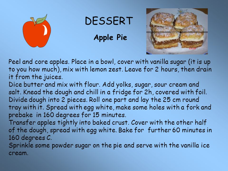 DESSERT Apple Pie.