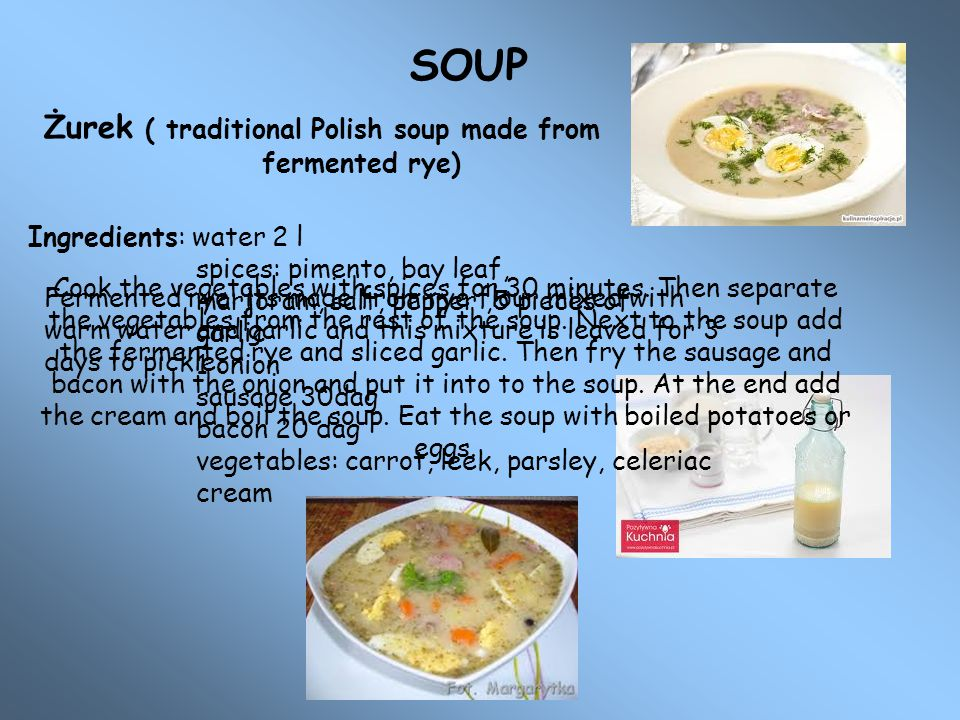 SOUP Żurek ( traditional Polish soup made from fermented rye)