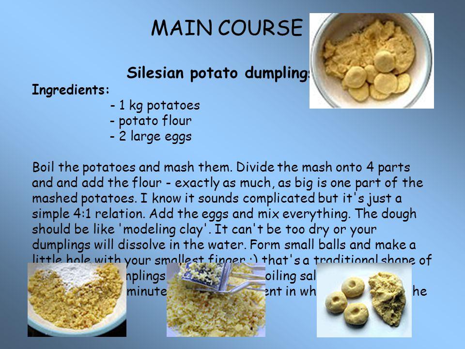 MAIN COURSE Silesian potato dumplings