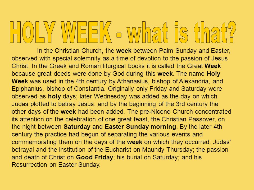 HOLY WEEK - what is that