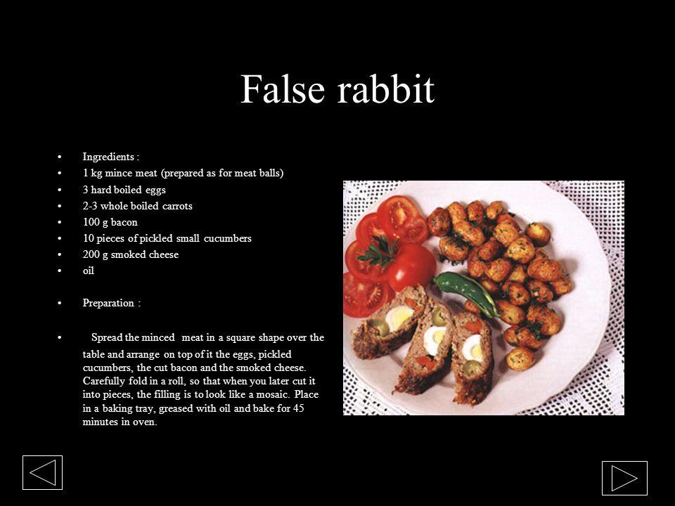 False rabbit Ingredients :