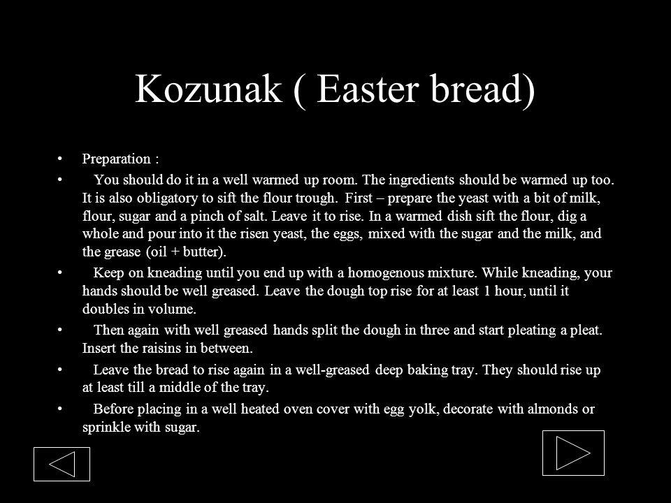 Kozunak ( Easter bread)