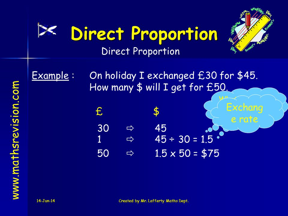 Direct Proportion www.mathsrevision.com Direct Proportion