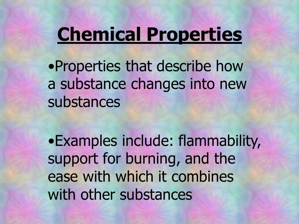 Properties that describe how a substance changes into new substances
