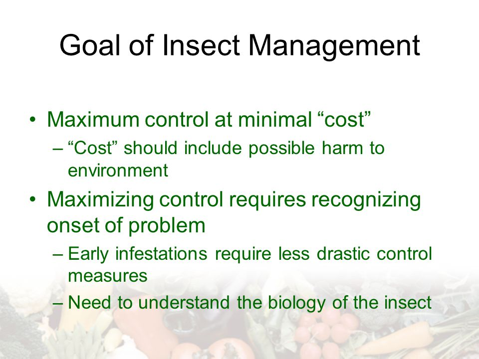 Goal of Insect Management
