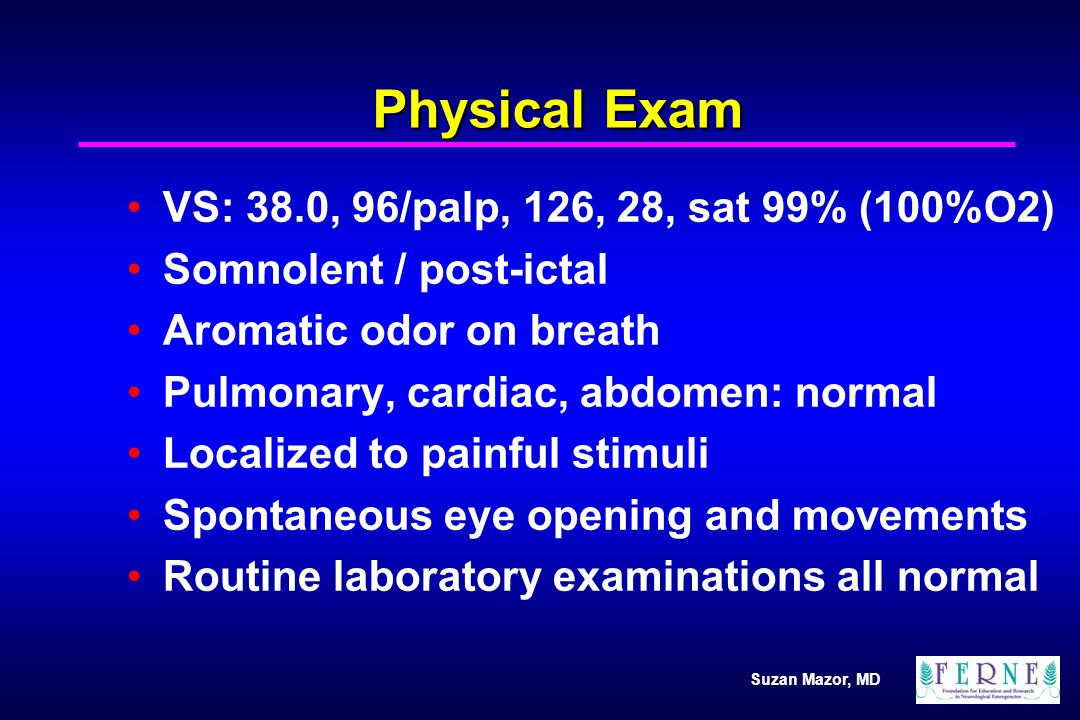 Physical Exam VS: 38.0, 96/palp, 126, 28, sat 99% (100%O2)