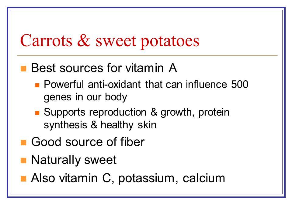 Carrots & sweet potatoes
