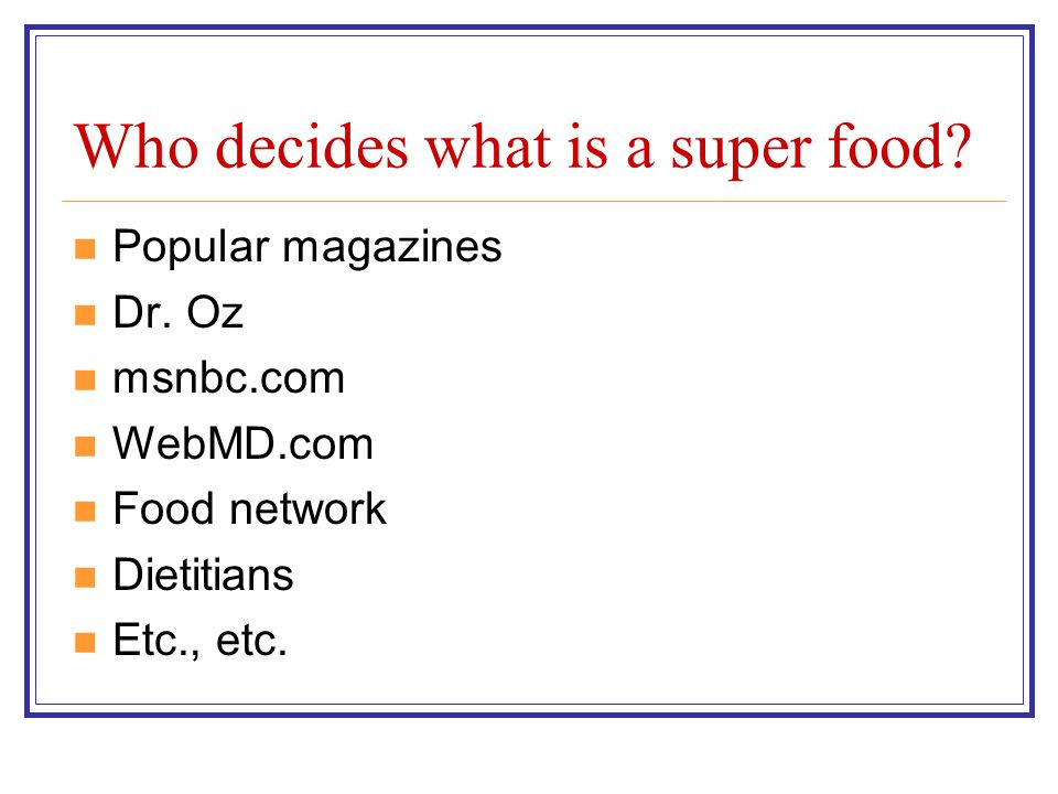 Who decides what is a super food