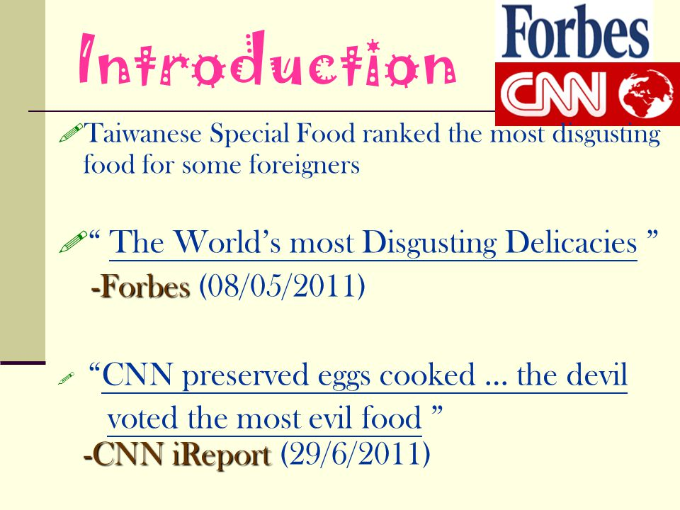 Introduction The World's most Disgusting Delicacies