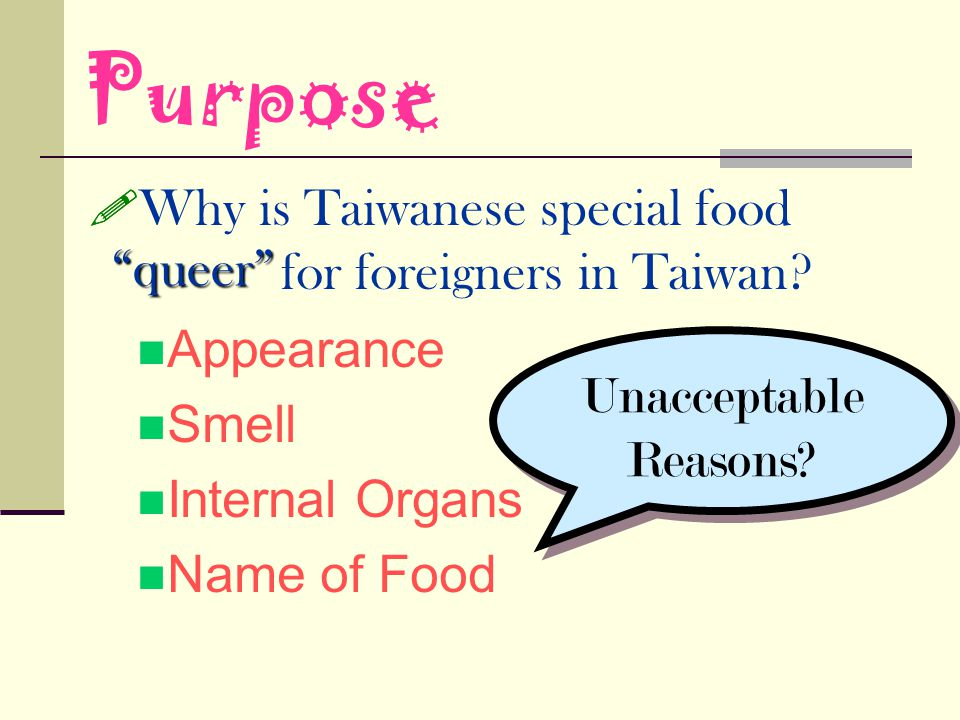 Purpose Why is Taiwanese special food for foreigners in Taiwan