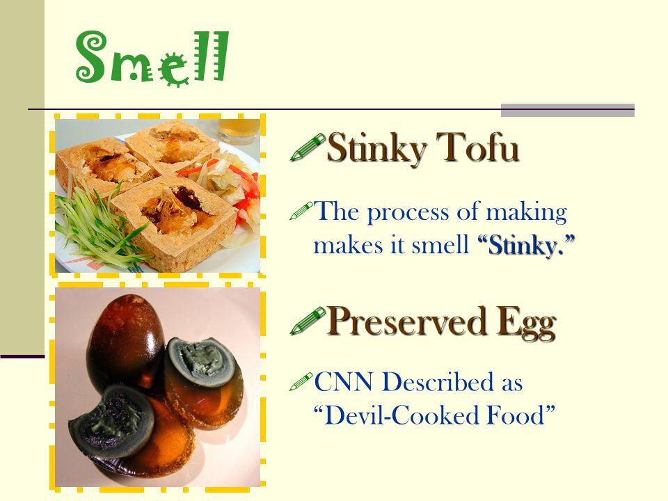 Smell Stinky Tofu Preserved Egg