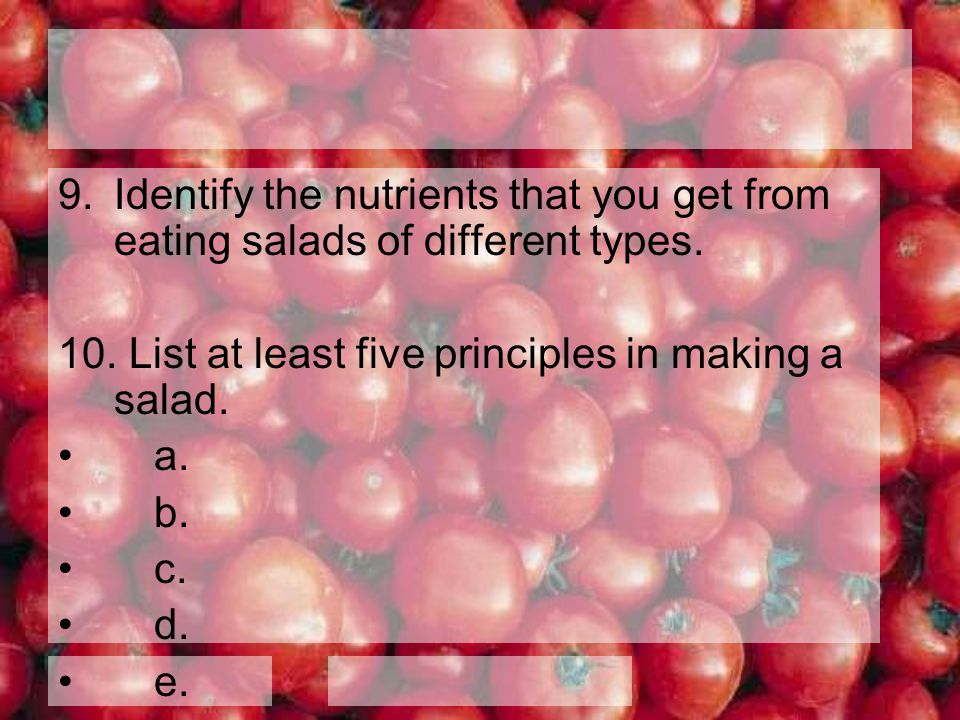 Identify the nutrients that you get from eating salads of different types.