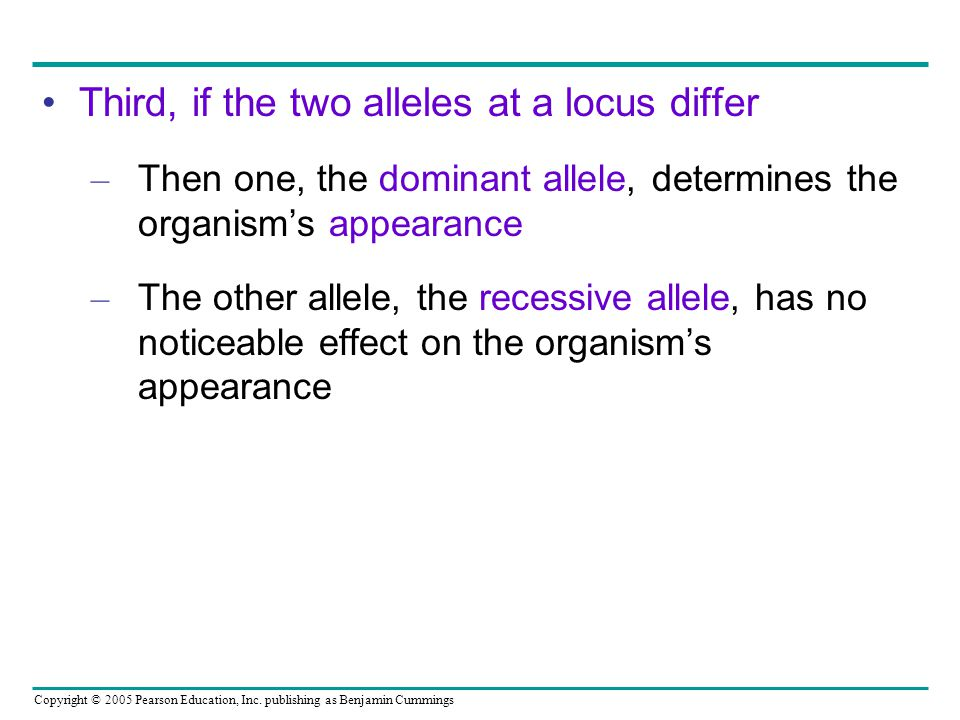 Third, if the two alleles at a locus differ
