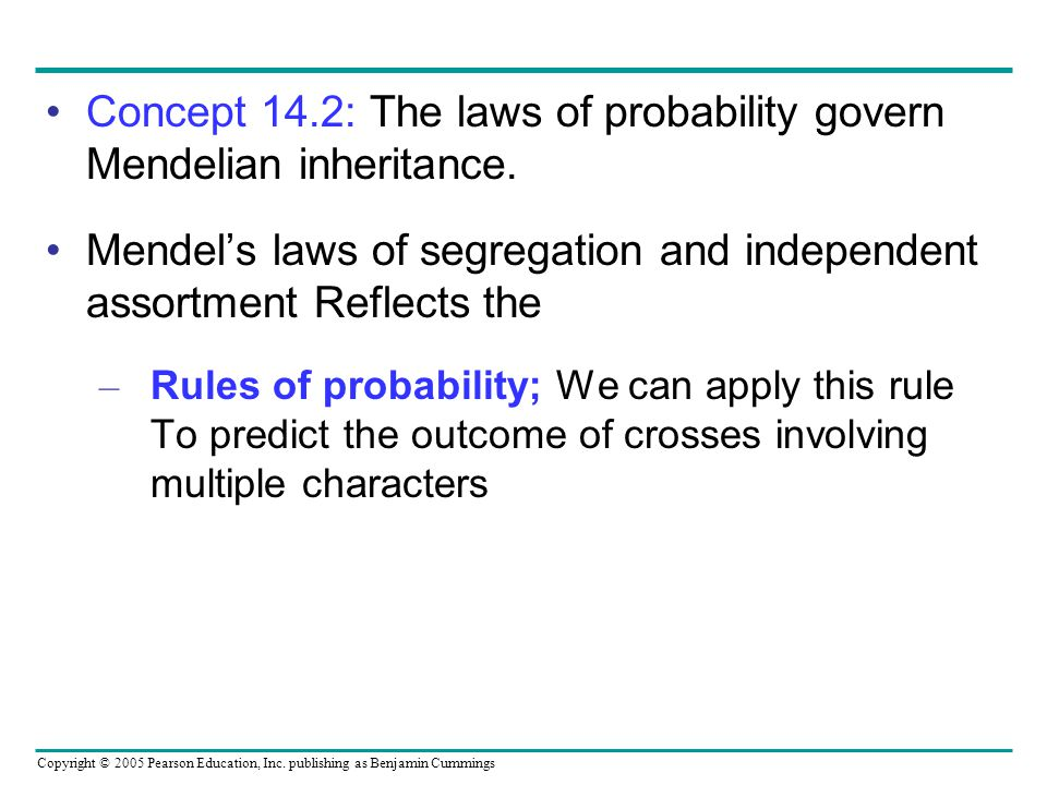 Concept 14.2: The laws of probability govern Mendelian inheritance.
