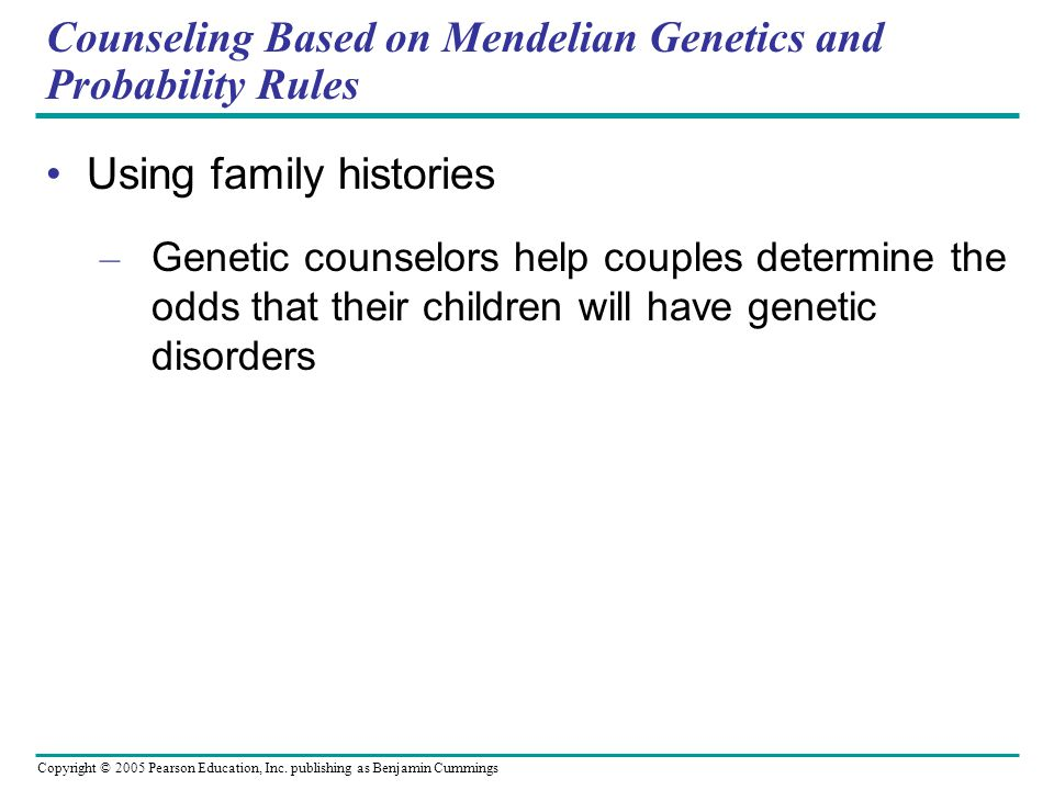 Counseling Based on Mendelian Genetics and Probability Rules
