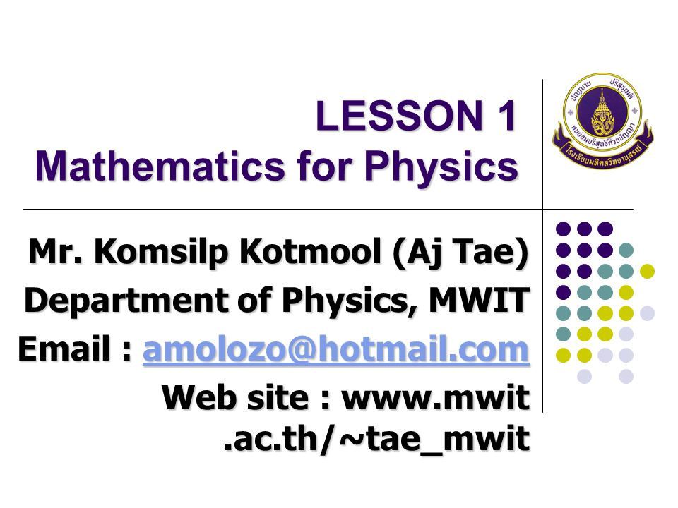 LESSON 1 Mathematics for Physics
