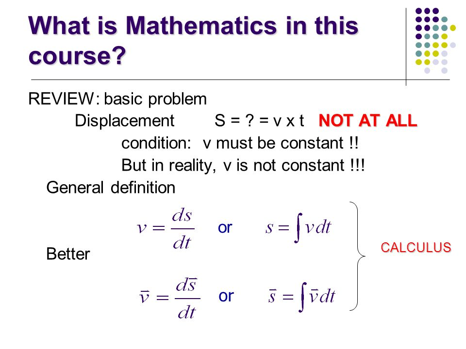 What is Mathematics in this course